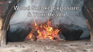 Wood Smoke Exposure & Your Health