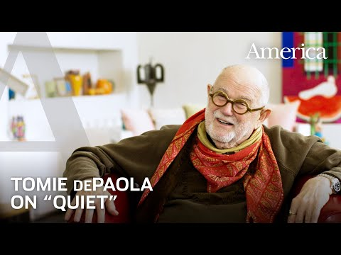 Learning to be Quiet with Tomie dePaola