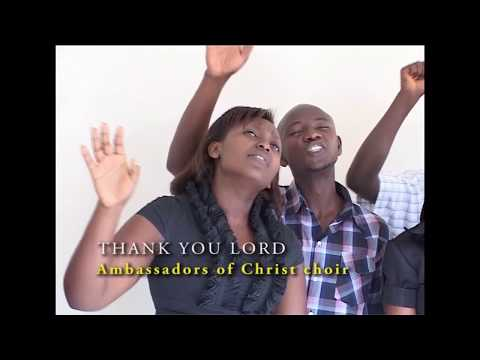 THANK YOU LORD, AMBASSADORS OF CHRIST CHOIR, COPYRIGHT RESERVED 2011