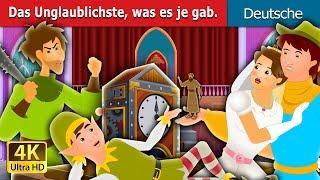 Das Unglaublichste was es je gab   Gute Nacht Geschichte   Deutsche Märchen