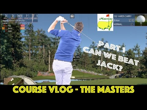 COURSE VLOG - The Masters Part 1 (WE PLAY AUGUSTA!)