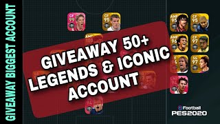 GIVEAWAY 50+ LEGENDS & ICONIC ACCOUNT   GIVEAWAY BEST ACCOUNT   PES MOBILE
