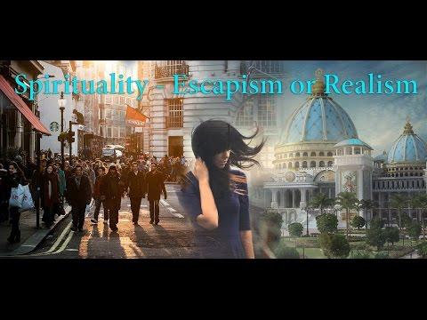 Spirituality - Escapism or Realism by Avelo Roy Ajita Das