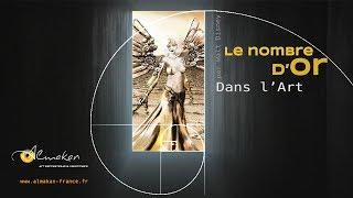 LE NOMBRE D'OR Dans L'art - Almakan