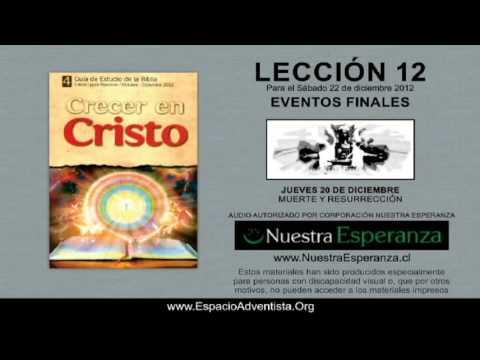 LECCI�N 12 - JUEVES 20 DE DICIEMBRE 2012 - MUERTE Y RESURRECCI�N