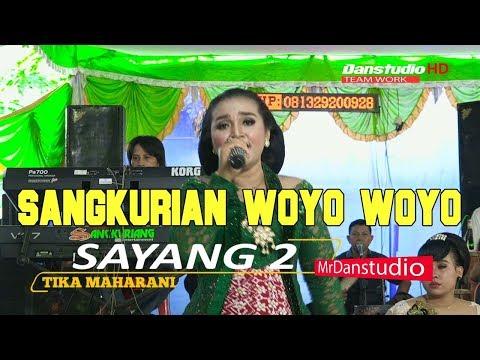 SAYANG 2 VOKAL ATIKA MAHARANI SANGKURIANG WOYO WOYO 2018 HD