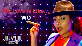 "Mya - ""My Love Is Like...Wo"" - JR Taylor Choreography"