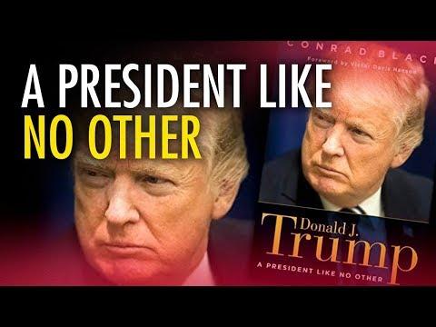 "Conrad Black: ""Donald Trump: A President Like No Other"""