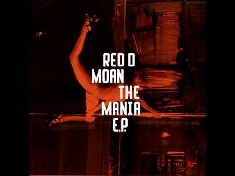 Download Red D - Moan The Mania [Freerange Records) (96Kbps)
