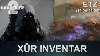 Destiny 2 Forsaken: Xur Standort & Inventar (19.04.2019) (Deutsch/German)