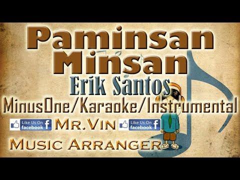 Paminsan Minsan - Erik Santos - MinusOne/Karaoke/Instrumental HQ