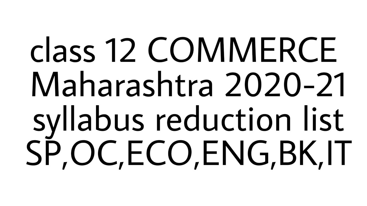 Reduced portion for 2020-21 of class 12 Maharashtra board