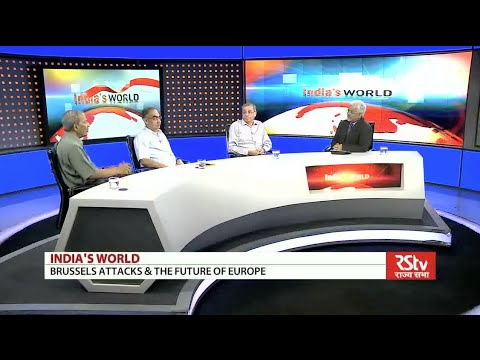 India's World - Brussels attacks & the future of Europe