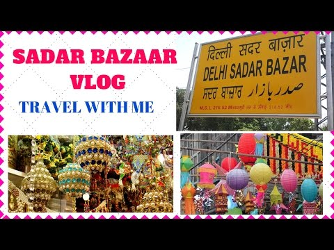 Sadar Bazaar Market Vlog I Old Delhi I Travel With Me I Simi Bella