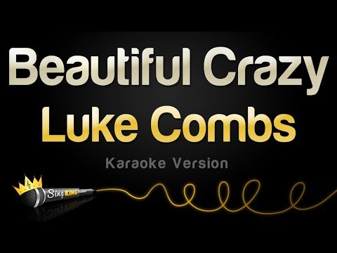 Luke Combs - Beautiful Crazy (Karaoke Version)