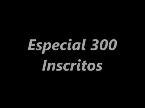 Especial 300 inscritos canal flogao 423 ( leia a descrição )