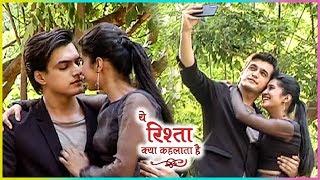 Yeh Rishta Kya Kehlata Hai : Naira ROMANTIC Dream Sequence | Kartik Naira Cute Selfie Moment