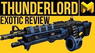 Destiny 2 Forsaken: Thunderlord Exotic Weapon Review