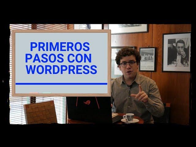 📚 Primeros pasos con Wordpress | #8 Curso de Wordpress | Aurelio Couso