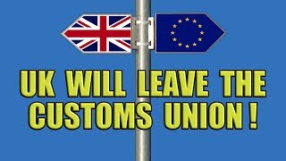 ☄️UK is leaving the Customs Union says the PM☄️