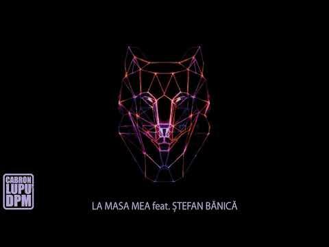 Cabron feat. Stefan Banica - La masa mea (official track)