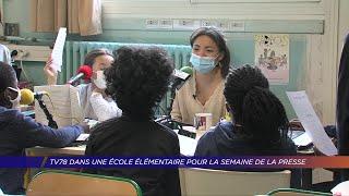 Yvelines | TV78 dans une école élémentaire pour la semaine de la presse
