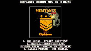 militancy riddim mix by b bless dre island protoje jesse royal kabaka pyramid