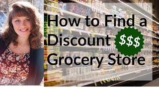 How to Find a Discount Grocery Store