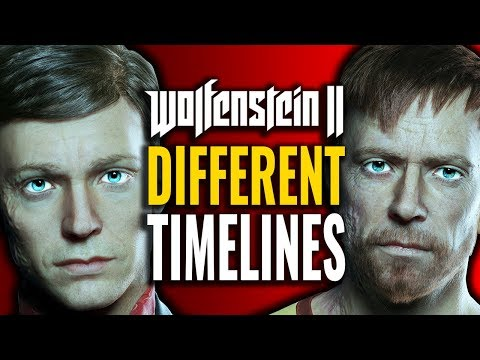 Wolfenstein 2 Different Timelines Explained
