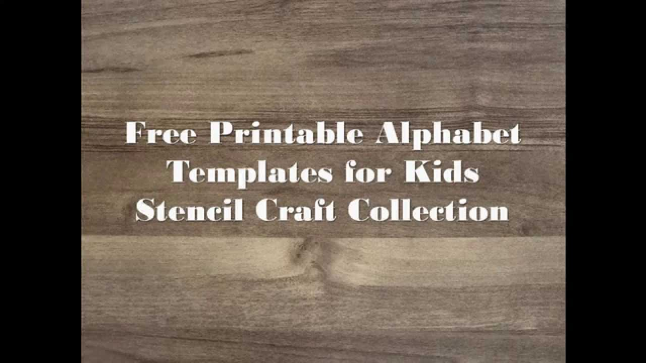 printable alphabet templates for kids stencil craft
