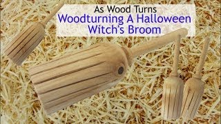 Woodturning A Halloween Witch's Broom
