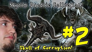 TES Skyrim - Skull of Corruption (Part 2)
