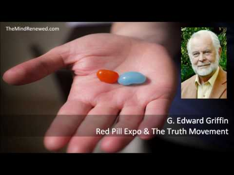 G. Edward Griffin : 2017 Red Pill Expo & The Truth Movement