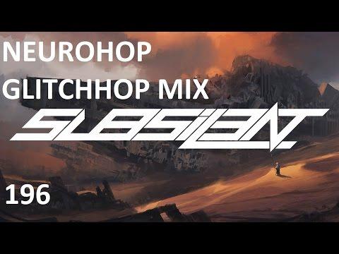 ►Neurohop Glitchhop Mix