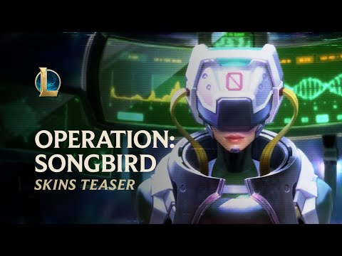PsyOps - OPERATION: SONGBIRD | Official Skins Trailer - League of Legends