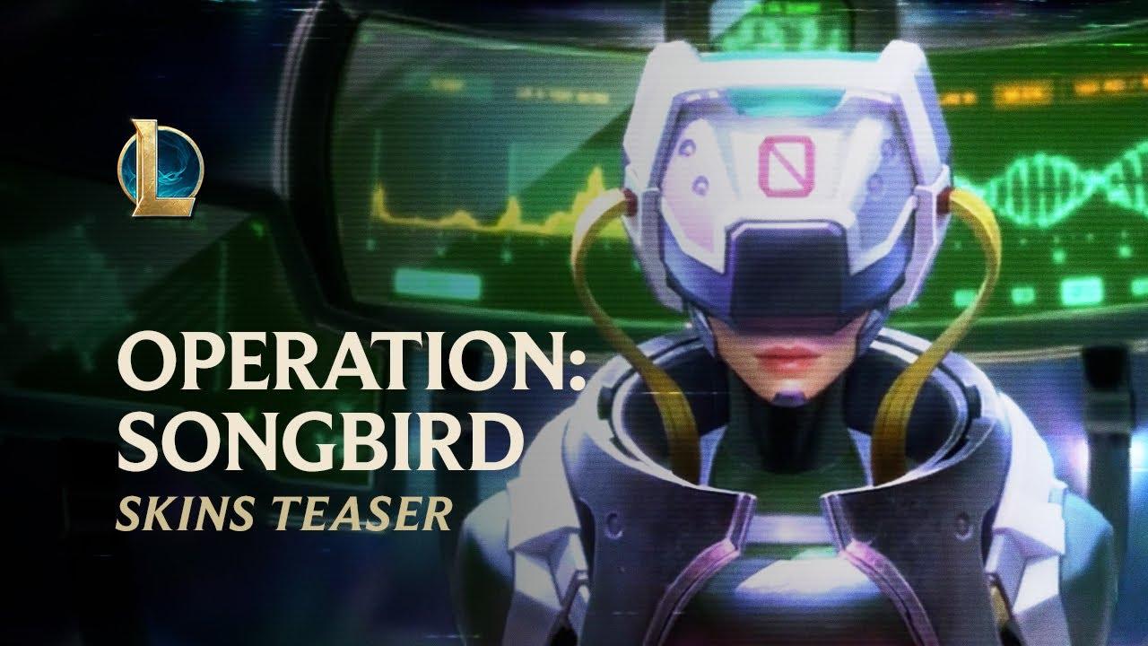 PsyOps - OPERATION: SONGBIRD   Official Skins Trailer - League of Legends