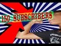 I REACHED 150 SUBS!!! Special