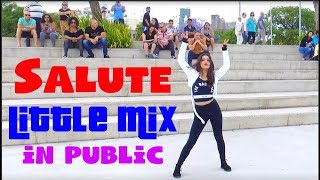 DANCING IN PUBLIC CHALLENGE - Salute - Little Mix - Dance Cover - NARIA choreography - Prepix Studio