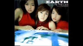 EARTH - is this love
