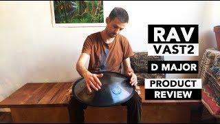 RAV Vast2 D Major Product Review