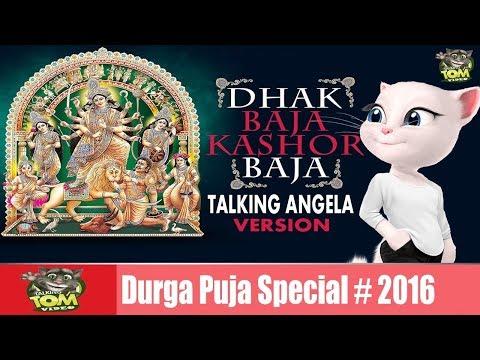 DHAK BAJA KASHOR BAJA Song | Full HD Video Talking Angela Version | Talking Tom Video