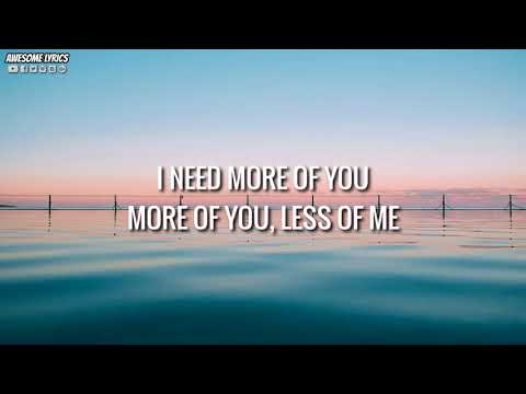 More Of You - Hillsong Young & Free | Lyrics