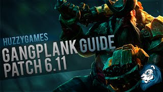GANGPLANK GUIDE - Preparation, Play Style & More!