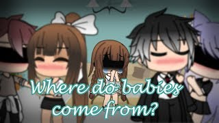 Where do babies come from || GLMV || Gacha life || Alison's past (New OC)
