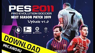 PES 2011 | Next Season Patch 2019 Update 1.0 (PC/HD)