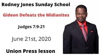 Gideon Defeats the Midianites, Judges 7:9-21, June 21, 2020, Sunday school lesson (UGP)