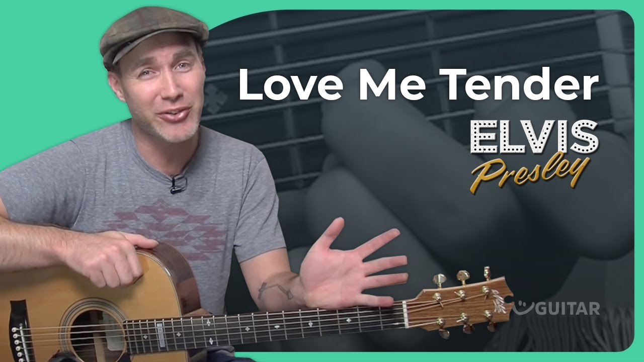 How To Play Love Me Tender By Elvis Presley Guitar Lesson Sb 405