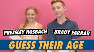 Pressley Hosbach vs. Brady Farrar - Guess Their Age