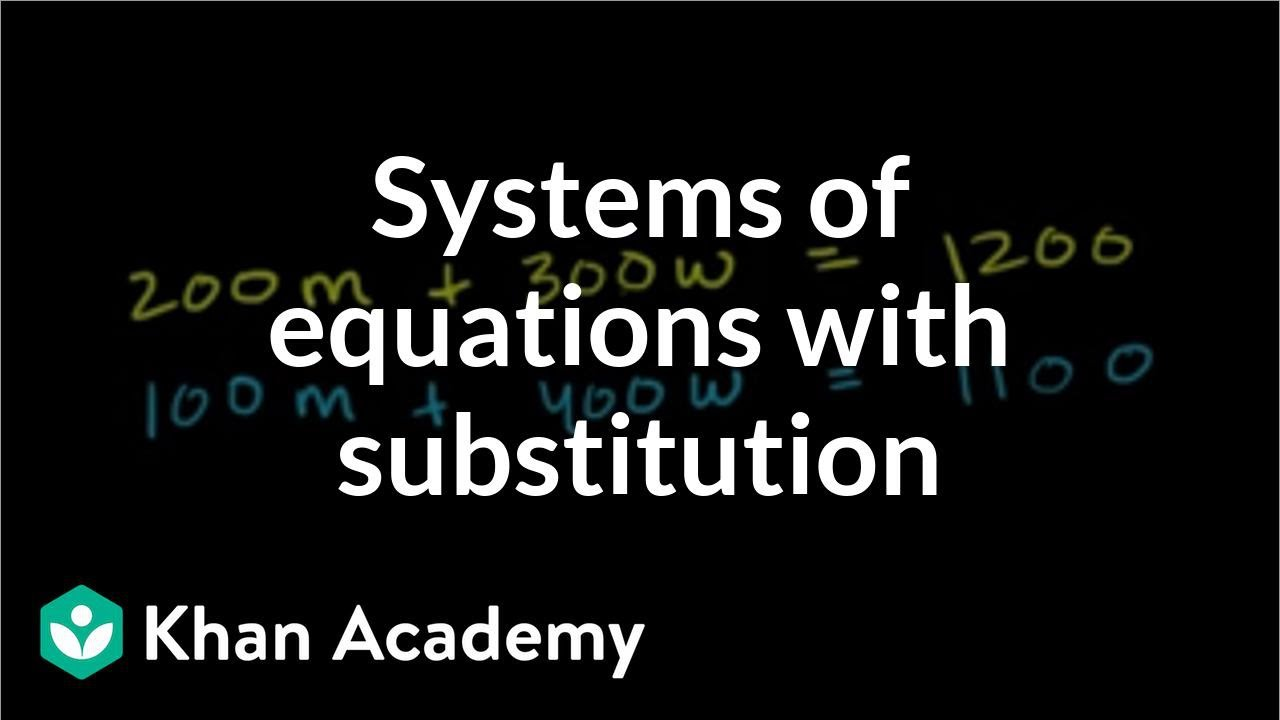 Talking bird solves systems with substitution | Algebra II | Khan Academy