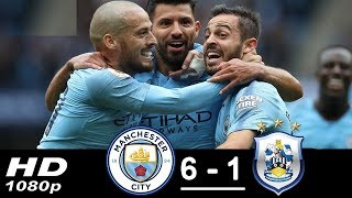 Manchester City vs Huddersfield ( 6 - 1) 19/08/2018